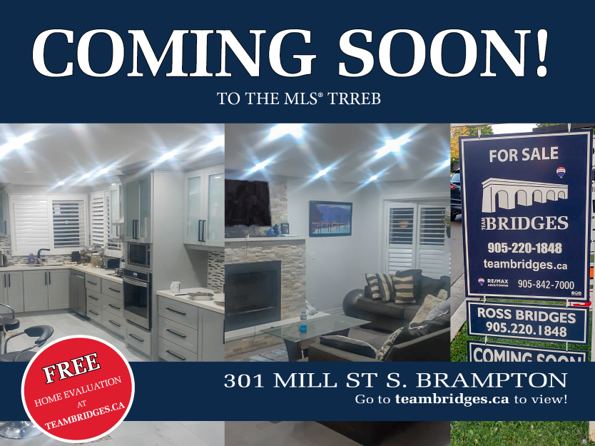 EXCLUSIVE | 301 Mill St S, Brampton | Team Ross Bridges